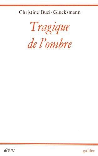 Tragique de l'ombre: Shakespeare et le manierisme (Debats) (French Edition): Buci-Glucksmann, ...