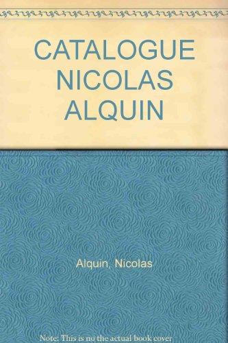 CATALOGUE NICOLAS ALQUIN: Alquin, Nicolas