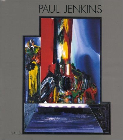 Conjonctions et annexes: Paul Jenkins (French Edition): Pascal Bonafoux
