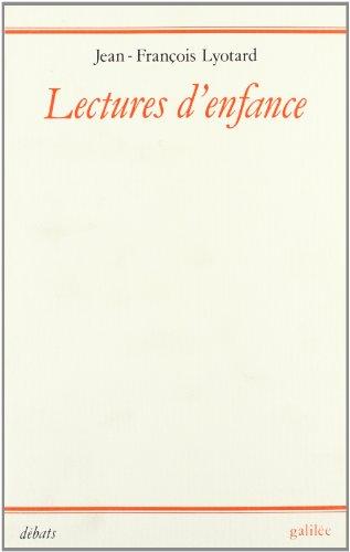 Lectures d'enfance Lyotard, Jean-François