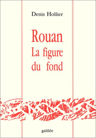 Rouan, la figure du fond (Collection Ecritures/figures) (French Edition): Hollier, Denis