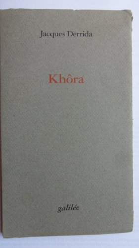 Khra (Incises) (French Edition) (2718604239) by Jacques Derrida