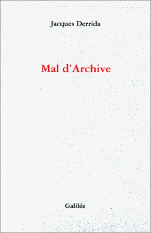 9782718604541: Mal d'Archive (Incises)