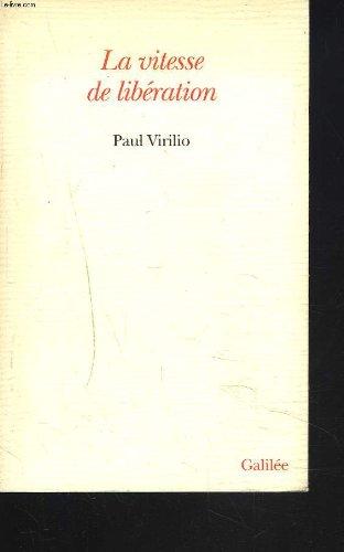 9782718604589: La vitesse de liberation: Essai (French Edition)