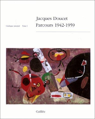 Jacques Doucet: Catalogue raisonne (French Edition): Doucet, Jacques