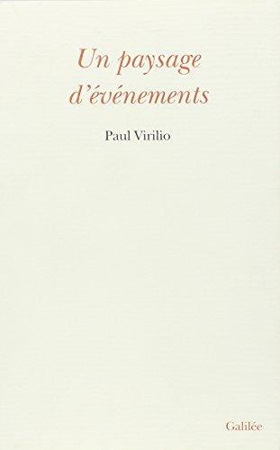 Un paysage d'evenements (Collection L'espace critique) (French Edition): Virilio, Paul