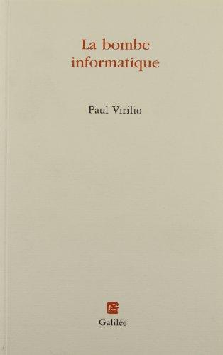 La bombe informatique (Collection l'Espace critique) (French Edition): Virilio, Paul