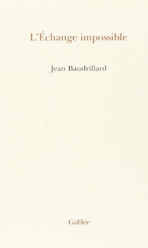 L'echange impossible (Collection L'Espace critique) (French Edition): Baudrillard, Jean
