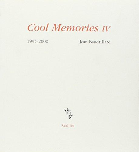 Cool Memories, IV: Baudrillard, Jean