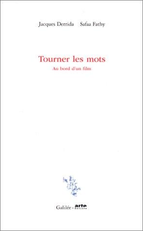 Tourner les mots: Au bord d'un film (Incises) (French Edition): Derrida, Jacques
