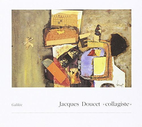 Jacques Doucet, collagiste: Andrée Doucet