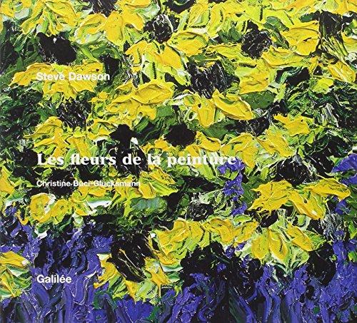 Les fleurs de la peinture: S. Dawson
