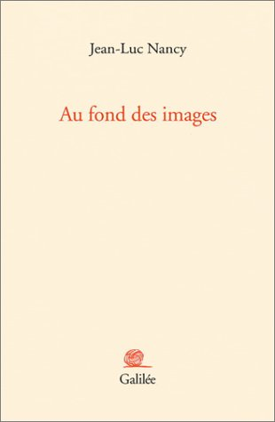 Au Fond DES Images: Nancy, Jean-Luc