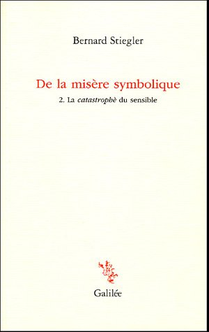 9782718606347: De la mis�re symbolique : Tome 2, La catastrophe du sensible