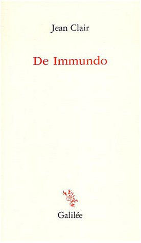 De Immundo: Jean Clair