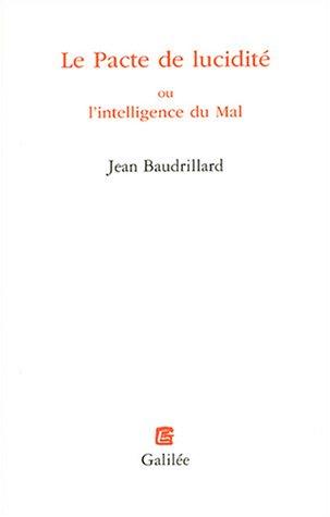 9782718606491: Le Pacte de lucidité ou l'intelligence du Mal