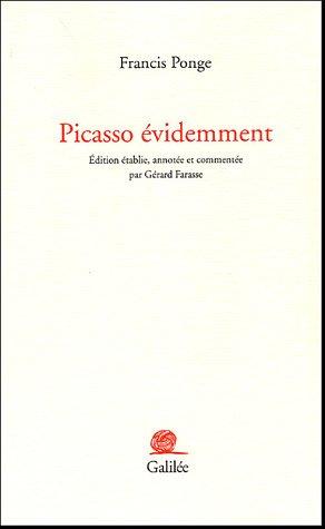 Picasso évidemment: Francis Ponge