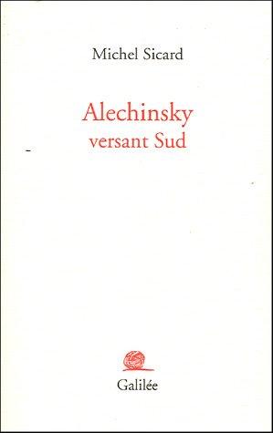 9782718606880: Alechinsky versant Sud