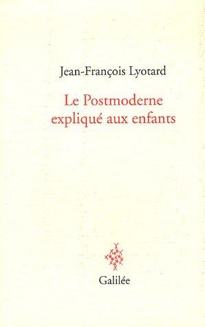 9782718607092: Le Postmoderne expliqué aux enfants : Correspondance 1982-1985