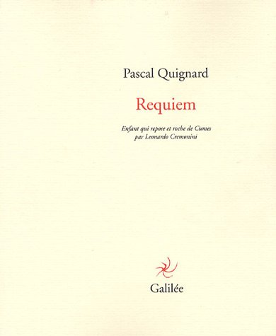 9782718607207: Requiem : Enfant qui repose et roche de Cumes par Leonardo Cremonini (Lignes Fictives)