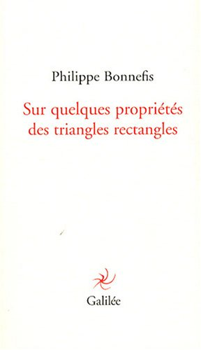 Sur quelques propriétés des triangles rectangles: Philippe Bonnefis