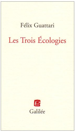 9782718607689: LES TROIS ECOLOGIES NED