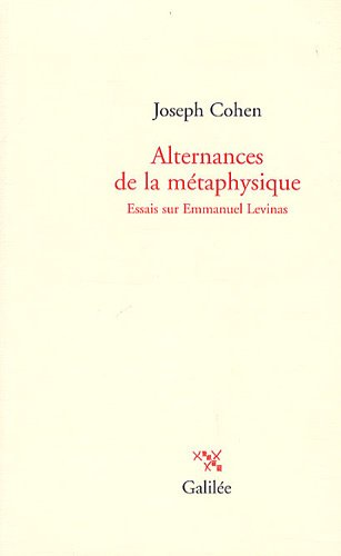 9782718607788: Alternances de la métaphysique : Essais sur Emmanuel Lévinas