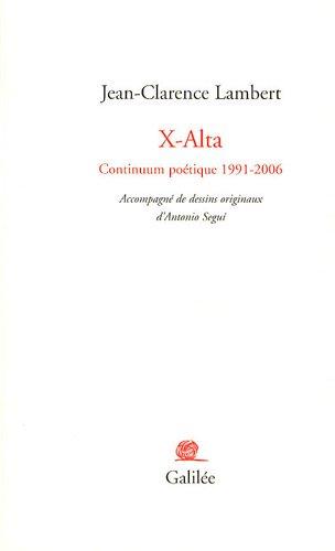 X-Alta : Continuum poétique 1991-2006: Jean-Clarence Lambert