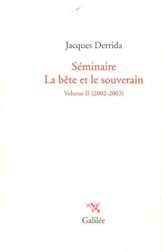 Séminaire, La bête et le souverain : Volume II (2002-2003) (French ...