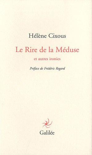 9782718608136: Le Rire de la Méduse et autres ironies (Lignes fictives)