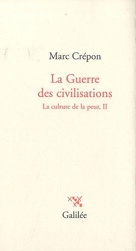 LA GUERRE DES CIVILISATIONS: CREPON MARC