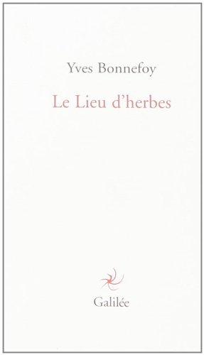 9782718608228: Le Lieu d'herbes (Lignes fictives)