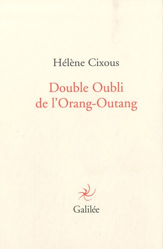 Double oubli de l'Orang-Outang (French Edition): Galilée