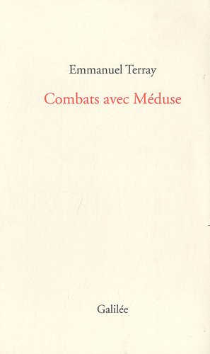 Combats avec Méduse (French Edition): Emmanuel Terray
