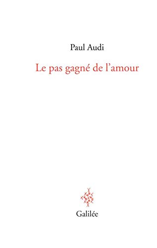 9782718609386: Le Pas Gagne de l Amour
