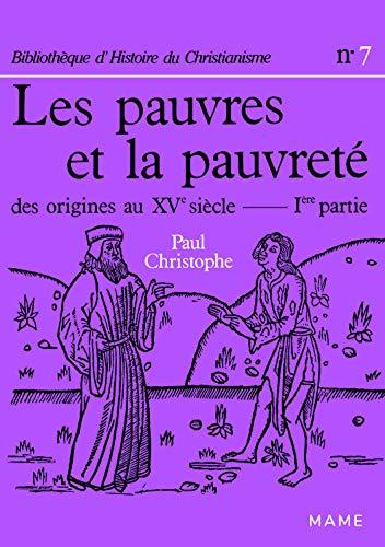 9782718902890: Les pauvres et la pauvrete (Bibliotheque d'histoire du christianisme) (French Edition)