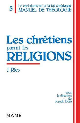Les chretiens parmi les religions: Des Actes: Ries, J