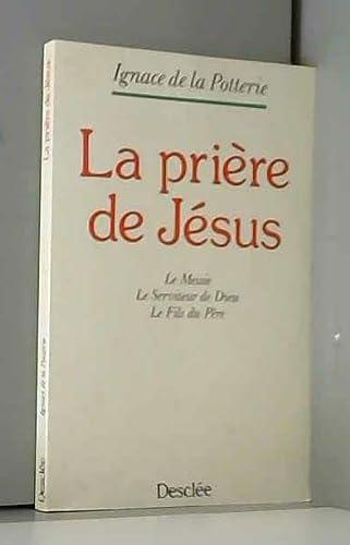 La prière de Jésus (2718904550) by Ignace de La Potterie
