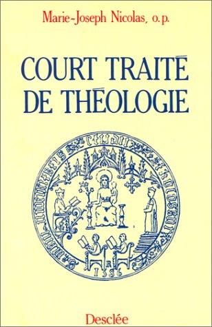 Court traité de théologie: Nicolas, Marie-Joseph (o.p.)