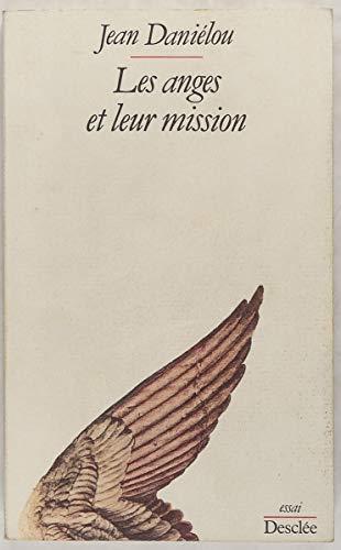 9782718904719: Les Anges et leur mission : D'après les Pères de l'Église (Religions et culture)