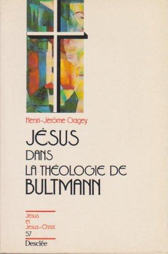 9782718906065: J�sus, dans la th�ologie de Bultmann