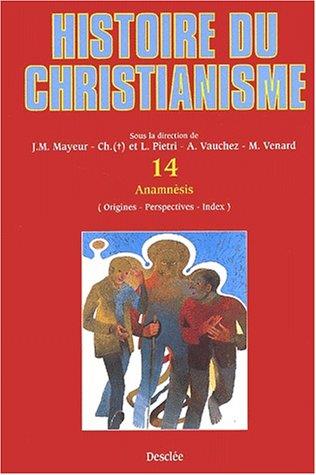 9782718906379: Histoire du christianisme t.14 : anamnesis