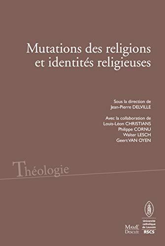 9782718908618: Mutations des religions et des identités religieuses