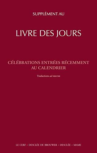 9782718908687: Supplément au livre des jours et à la liturgie des heures (French Edition)