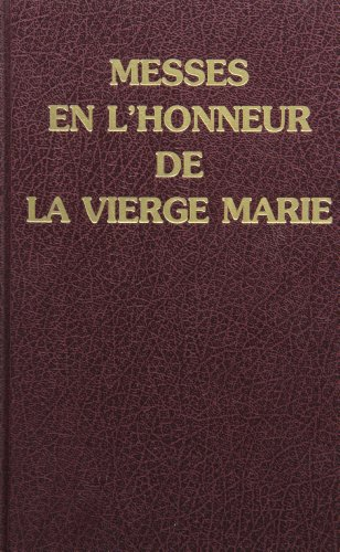 9782718909417: Messes en l'Honneur de la Vierge Marie (Prefaces Notees Incluses) (French Edition)