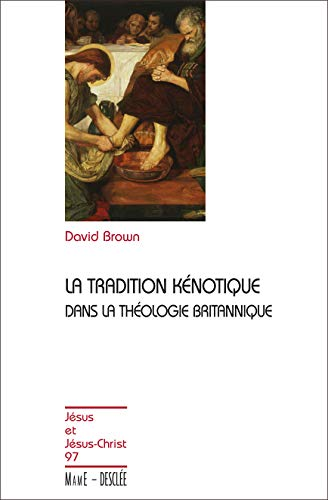 9782718909998: La tradition k�notique dans la th�ologie britannique