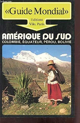 9782719100417: Amérique du Sud (Guide mondial)