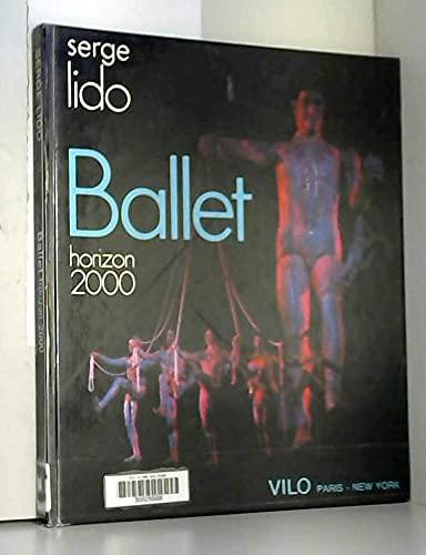 Ballet: Horizon 2000: Serge Lido