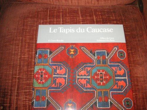 9782719102565: Le Tapis du Caucase