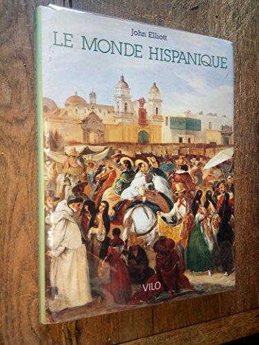 9782719102886: Le Monde hispanique
